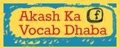 Akash Ka Vocab Dhaba